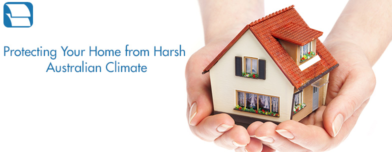Protecting-Your-Home-From-Harsh-Australian-Climate