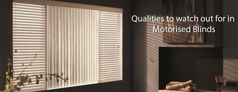 Qualities-to-watch-out-for-in-motorised-blinds