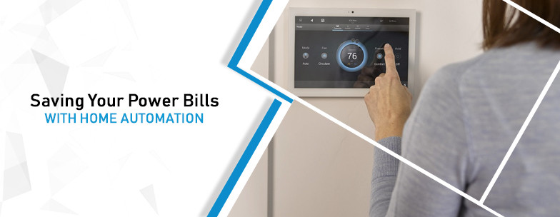 Saving-Your-Power-Bills-with-Home-Automation